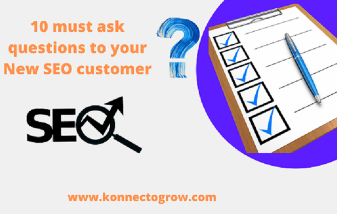 10 must ask questions to your New SEO customer